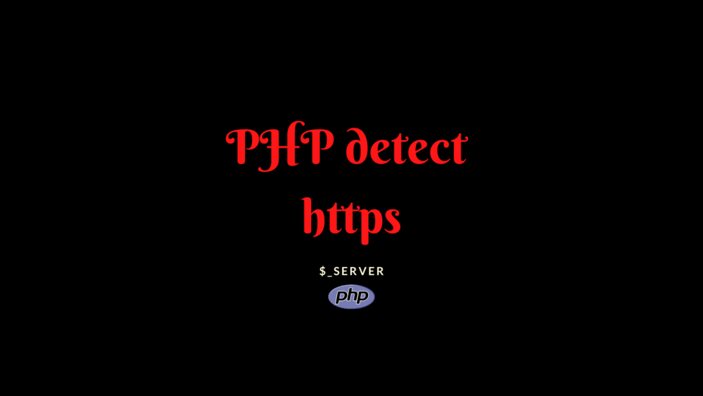 php detect https | php detect http or https | php check if url contains http or https