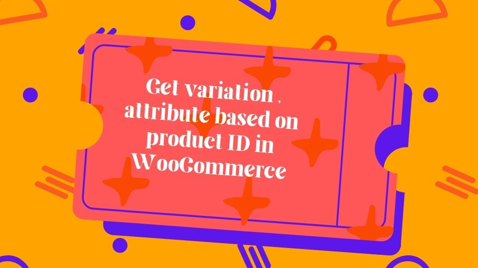 Get variation attribute based on product ID in WooCommerce | woocommerce get product variations by product id